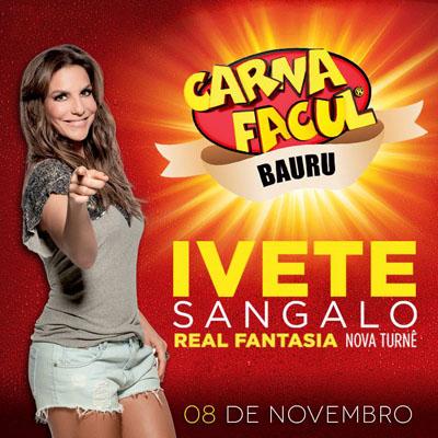 CarnaFacul - 08/11/13 - Bauru - SP  - TK INGRESSOS